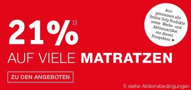 21 Prozent auf viele Matratzen
